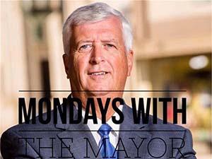 Mondays with the Mayor